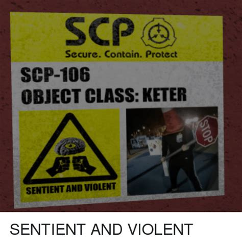SCP Secure Contain Protect SCP-106 OBJECT CLASS KETER