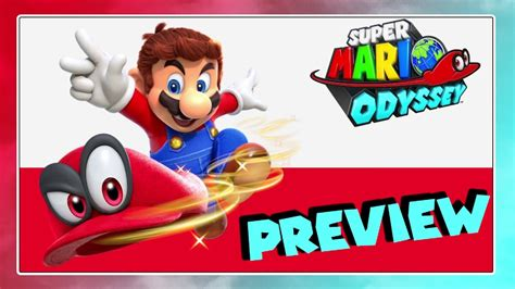 SUPER MARIO ODYSSEY - Preview - YouTube